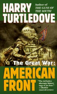 American Front (The Great War, Book 1), Turtledove, Harry