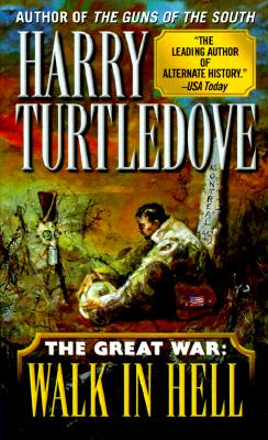 The Great War: Walk in Hell, Turtledove, Harry