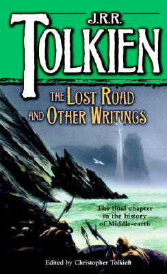 Image for The Lost Road and Other Writings (The History of Middle-Earth, Vol. 5)