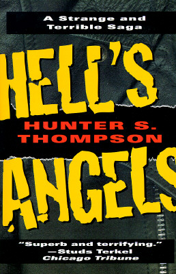 Image for Hell's Angels: A Strange and Terrible Saga