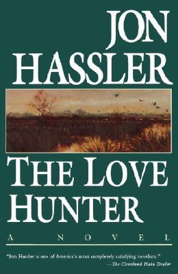 The Love Hunter, Hassler, Jon
