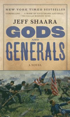 GODS AND GENERALS: A NOVEL OF THE CIVIL WAR, SHAARA, JEFF