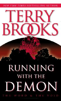 Running With the Demon (The Word and the Void Trilogy, Book 1), TERRY BROOKS