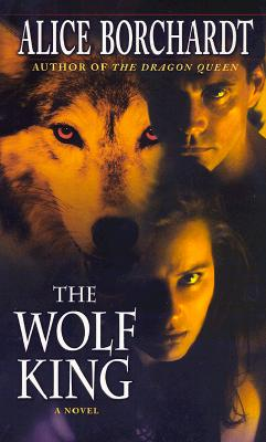 Image for The Wolf King (Legends of the Wolves, Book 3)