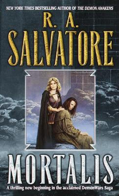 Mortalis, R. A. SALVATORE