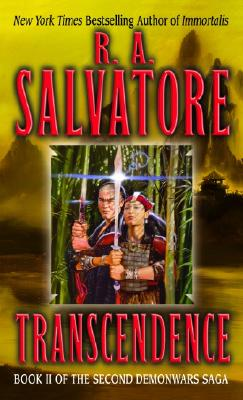 Transcendence : The Second Demonwars Saga, R. A. SALVATORE