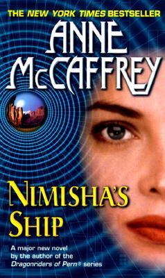 Nimishas Ship, ANNE MCCAFFREY