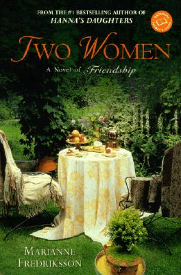 Image for TWO WOMEN  A Novel of Friendship