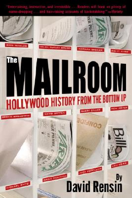 Image for Mailroom: Hollywood History from the Bottom Up