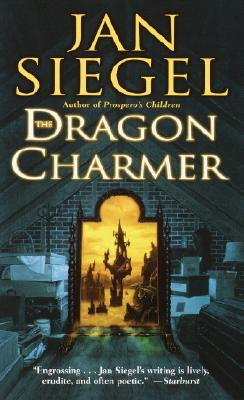 The Dragon Charmer, Jan Siegel