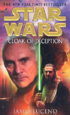 Cloak of Deception, Luceno, James