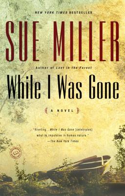 While I Was Gone (Oprah's Book Club), Miller, Sue