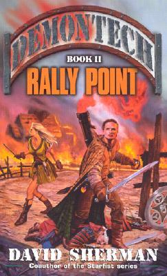 Rally Point, DAVID SHERMAN