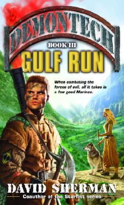 Demontech : Gulf Run, DAVID SHERMAN