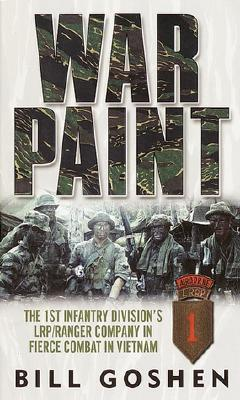Image for War Paint: The 1st Infantry Division's LRP/Ranger Company in Fierce Combat in Vietnam