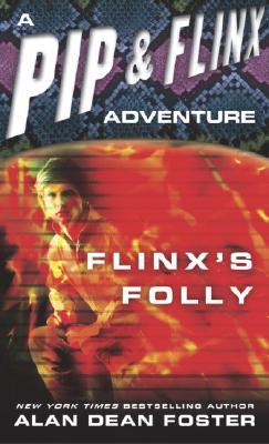 Image for Flinx's Folly (Adventures of Pip & Flinx)