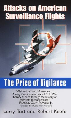 Image for PRICE OF VIGILANCE ATTACKS ON AMERICAN SURVEILLAN