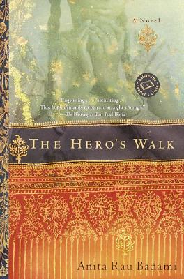 The Hero's Walk (Ballantine Reader's Circle), Badami, Anita Rau