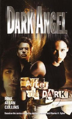 Image for Dark Angel : After The Dark