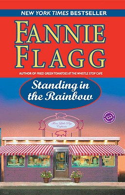 Standing in the Rainbow (Ballantine Reader's Circle), Flagg, Fannie