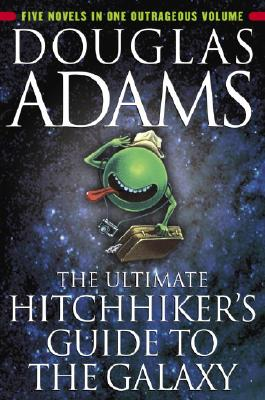 Image for THE ULTIMATE HITCHHIKER'S GUIDE TO THE GALAXY Five Novels in One Outrageous Volume