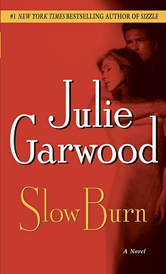 Slow Burn, Garwood, Julie