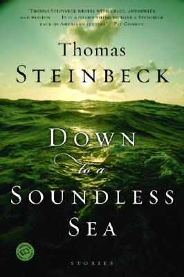 Image for Down to a Soundless Sea: Stories (Ballantine Reader's Circle)