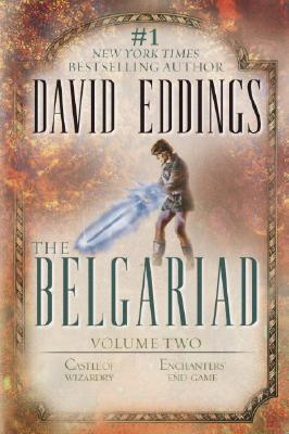 Image for The Belgariad, Vol. 2 (Books 4 & 5): Castle of Wizardry, Enchanters' End Game