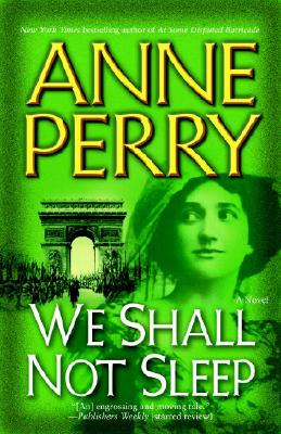 We Shall Not Sleep  A Novel, Perry, Anne