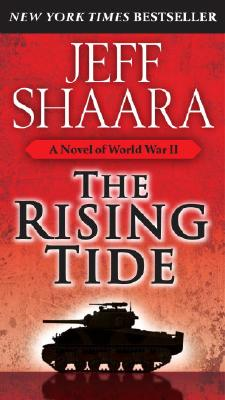 Image for The Rising Tide: A Novel of World War II
