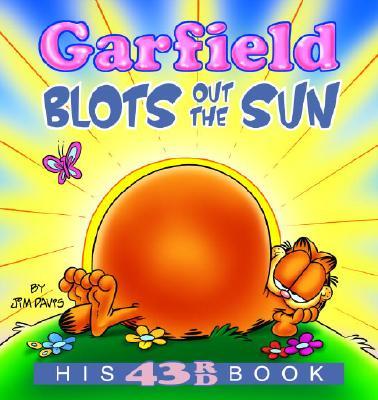 Garfield Blots Out the Sun: His 43rd book, Davis, Jim