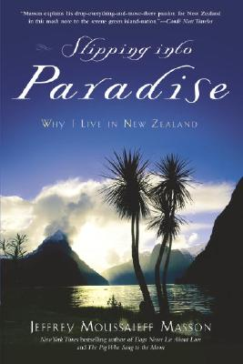 Image for Slipping into Paradise: Why I Live in New Zealand