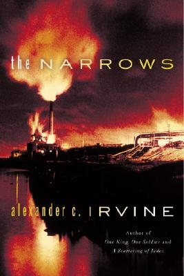 The Narrows, Alexander C. Irvine