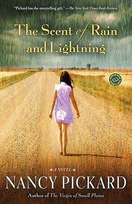 The Scent of Rain and Lightning: A Novel, Pickard, Nancy