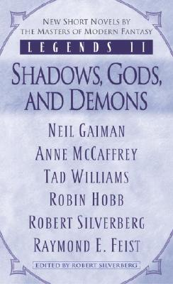 Legends II: Shadows, Gods, and Demons