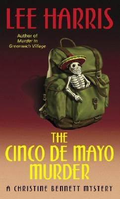 Image for The Cinco de Mayo Murder: A Christine Bennett Mystery (The Christine Bennett Mysteries)