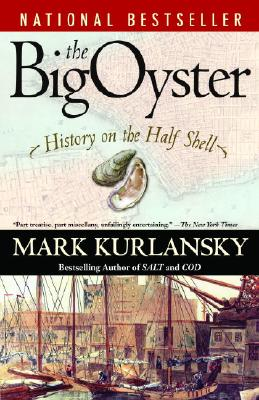 Image for The Big Oyster: History on the Half Shell