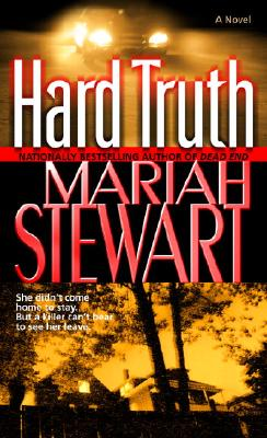 Hard Truth: A Novel, MARIAH STEWART