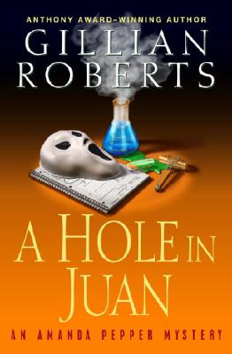 Image for A Hole in Juan: An Amanda Pepper Mystery (Amanda Pepper Mysteries)