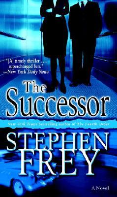 The Successor: A Novel, Stephen Frey