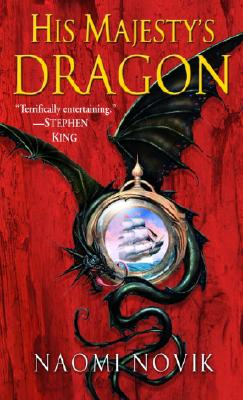 Image for His Majesty's Dragon (Temeraire, Book 1)
