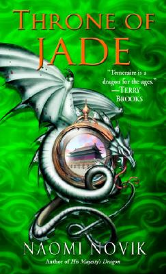 Throne of Jade (Temeraire, Book 2), Novik, Naomi