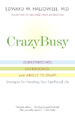 Image for Crazybusy: Overstretched, Overbooked, And About To