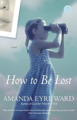 How to be Lost, Amanda Eyre Ward