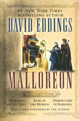 The Malloreon, Vol. 1 (Books 1-3): Guardians of the West, King of the Murgos, Demon Lord of Karanda, David Eddings