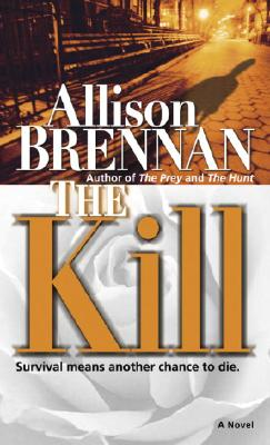 Image for The Kill: A Novel