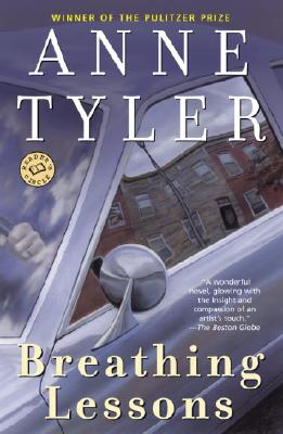 Breathing Lessons: A Novel, Anne Tyler