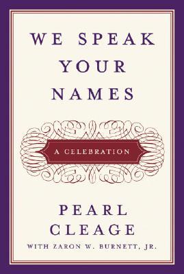 Image for We Speak Your Names: A Celebration