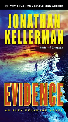 Evidence: An Alex Delaware Novel, Jonathan Kellerman