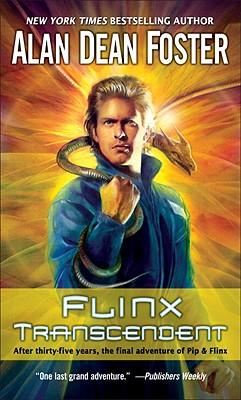 Flinx Transcendent (Pip & Flix Adventures), Alan Dean Foster
